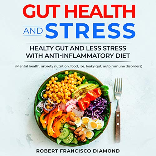 Gut Health and Stress audiobook cover art