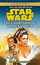 The Courtship of Princess Leia (Star Wars) by Dave Wolverton (1995-04-01)