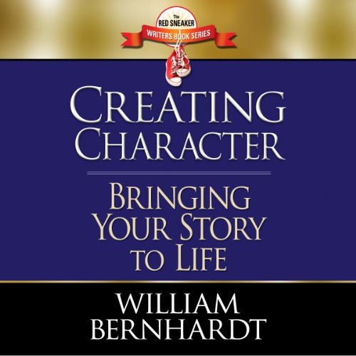 Creating Character: Bringing Your Story to Life cover art