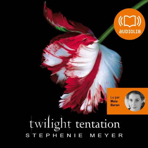Tentation     Twilight 2              De :                                                                                                                                 Stephenie Meyer                               Lu par :                                                                                                                                 Maia Baran                      Durée : 13 h et 29 min     115 notations     Global 4,7