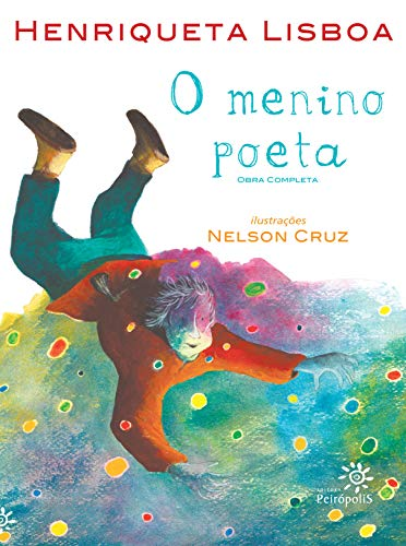 O menino poeta: Obra completa (Portuguese Edition)