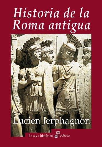 Historia de la Roma antigua (Ensayo histórico)