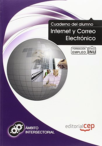 Cuaderno del Alumno Internet y correo electrónico. Formaci�