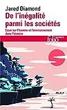 De l'inégalité parmi les sociétés - Essai sur l'homme et l'environnement dans l'histoire