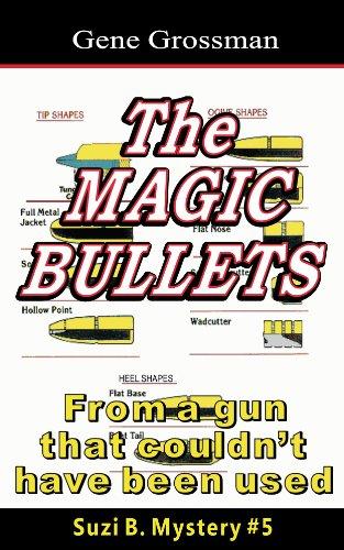 The Magic Bullets: Suzi B. Mystery #5 (The Suzi B. Mysteries) (English Edition)