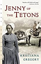 Jenny of the Tetons (Great Episodes)