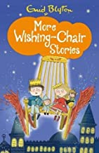 More Wishing-Chair Stories (The Wishing-Chair Series) by Enid Blyton (8-May-2014) Paperback