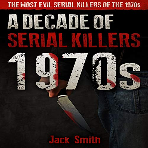 1970s: A Decade of Serial Killers  By  cover art