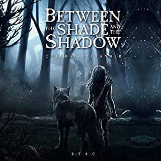 Between the Shade and the Shadow                   By:                                                                                                                                 Coleman Alexander                               Narrated by:                                                                                                                                 Mil Nicholson                      Length: 16 hrs and 54 mins     6 ratings     Overall 3.0