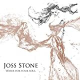 Water For Your Soul (Deluxe Edt.)...