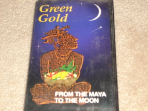 Green Gold: From the Maya to the Moon [VHS]