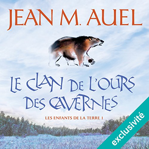 Le clan de l'ours des cavernes audiobook cover art
