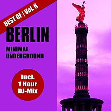 Best of Berlin Minimal Underground, Vol. 6