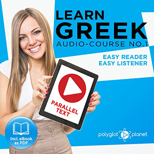 Learn Greek - Easy Reader - Easy Listener Parallel Text Audio Course No. 1 audiobook cover art