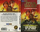 Star wars. Les jeunes chevaliers Jedi, N° 1 - Les enfants de la Force