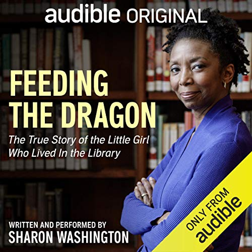 Feeding the Dragon Audiobook By Sharon Washington cover art