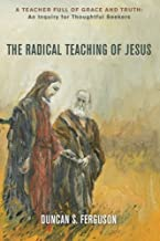 Best the radical teachings of jesus Reviews