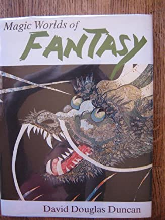Magic Worlds of Fantasy by David Douglas Duncan (1978-12-04)