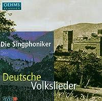 ジングフォニカー、ドイツ国民的歌集を歌う(ジルヒャー、ブラームス、レーガー合唱作品集) (Deutsche Volkslieder)