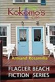 Kokomo's Cafe (Flagler Beach Fiction Series) (Volume 1)