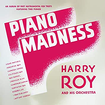 Piano Madness. Fast Instrumentals Fox Trots Featuring Two Pianos