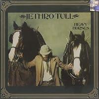 Heavy Horses by Jethro Tull (2004-08-27)