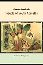 Insects of South Corvallis (Northwest Poetry)