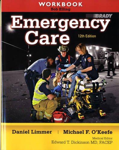 Workbook for Emergency Care - http://medicalbooks.filipinodoctors.org