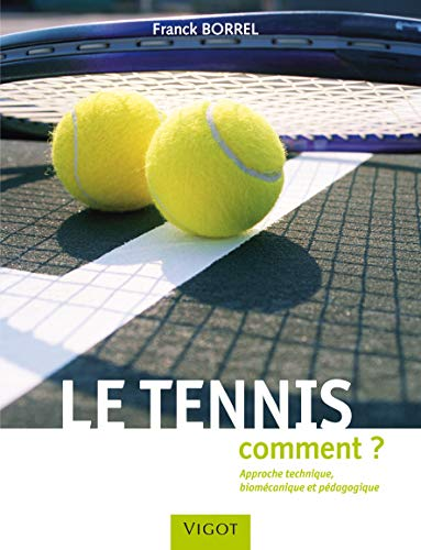 LE TENNIS COMMENT (SPORTS ANATOMIE MUSCULATION)