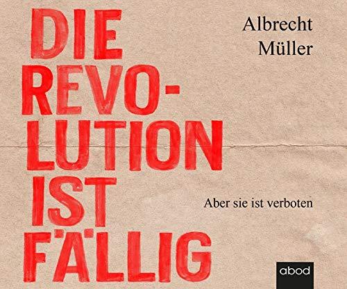 Die Revolution ist fällig Titelbild