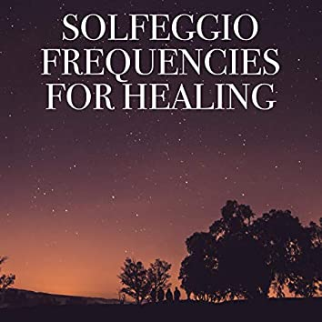 Solfeggio Frequencies for Healing
