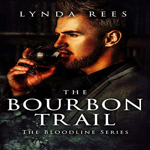 The Bourbon Trail Audiobook By Lynda Rees cover art