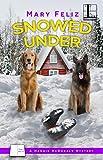 Snowed Under (A Maggie McDonald Mystery Book 6)