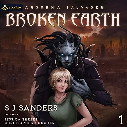 Broken Earth Audiobook By S.J. Sanders cover art