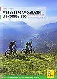 MTB da Bergamo ai laghi di Endine e Iseo