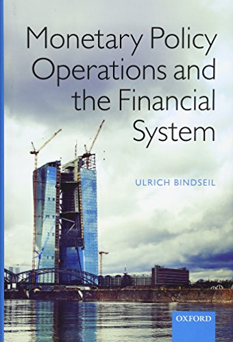 Compare Textbook Prices for Monetary Policy Operations and the Financial System 1 Edition ISBN 9780198716907 by Bindseil, Ulrich