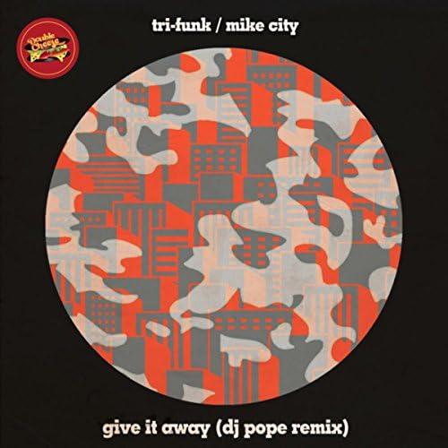 Tri-Funk & Mike City