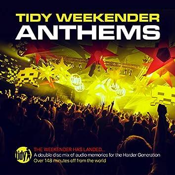 Tidy Weekender Anthems