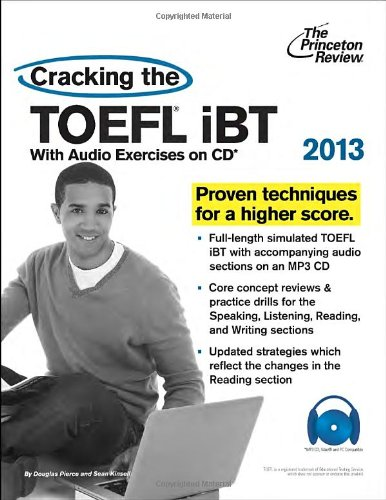 Cracking the TOEFL iBT with CD, 2013 Edition