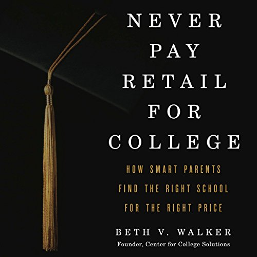 Never Pay Retail for College audiobook cover art
