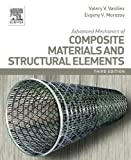 Advanced Mechanics of Composite Materials and Structural Elements (English Edition)...