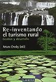 Re-inventando el turismo rural: Gestión y desarrollo (Laertes Enseñanza)