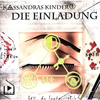 Die Einladung     Kassandras Kinder 1              Autor:                                                                                                                                 Katja Behnke                               Sprecher:                                                                                                                                 Marco Göllner,                                                                                        Nicola Preinesberger                      Spieldauer: 1 Std. und 18 Min.     11 Bewertungen     Gesamt 3,5