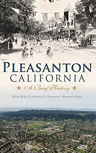 PLEASANTON CALIFORNIA: A Brief History