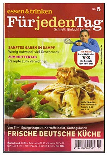 Von Tim: Spargelragout, Kartoffelsalat, Kalbsgulasch FRISCHE DEUTSCHE KÜCHE - - Tim Mälzers TV-Rezepte (Essen & Trinken für jeden Tag) - Mai 2006