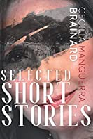 Selected Short Stories by Cecilia Manguerra Brainard