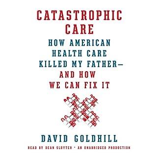 Catastrophic Care audiobook cover art