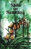 Rhön und Rennsteig: Gedichte. Tannhäuserland. Drittes Buch