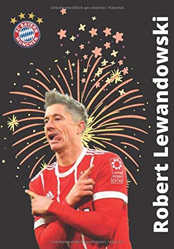 Robert Lewandowski: FC Bayern Journal I Fußball-Notizbuch I Soccer Notebok