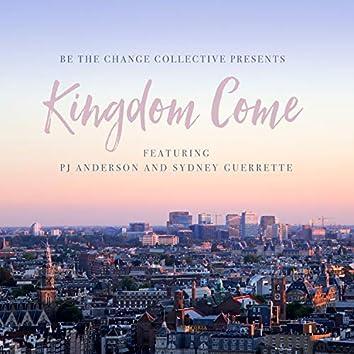 Kingdom Come (feat. PJ Anderson & Sydney Guerrette)